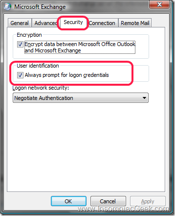 Select the Security tab and check the Always prompt for logon credentials
